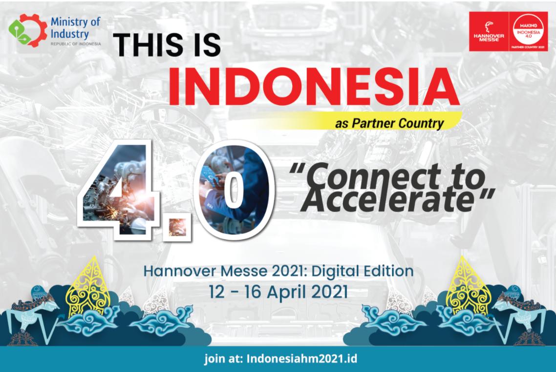 Lewat Hannover Messe 2021, Indonesia Berbagi Peta Jalan Making Indonesia 4.0